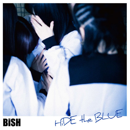 HiDE the BLUE by BiSH [Nodeloid]