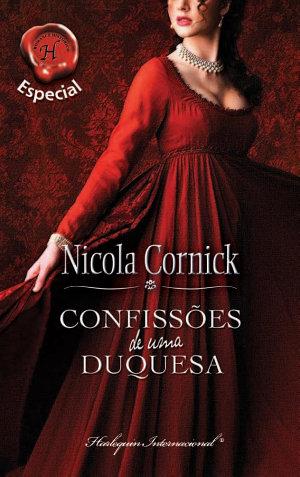 Confissões de uma duquesa - Nicola Cornick