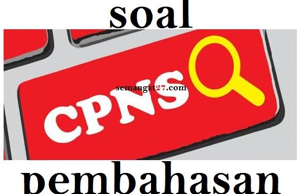 Soal Cpns Bahasa Indonesia Jawaban Secara Rinci Semangat27