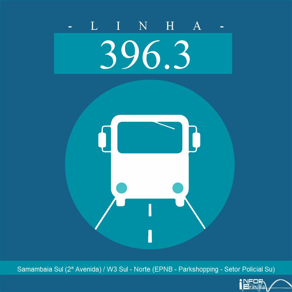 Horário de ônibus e itinerário 396.3 - Samambaia Sul (2ª Avenida) / W3 Sul - Norte (EPNB - Parkshopping - Setor Policial Su)