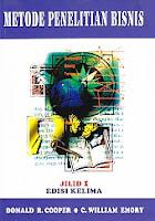 www.ajibayustore.blogspot.com   Judul : METODE PENELITIAN BISNIS 1 Pengarang : Donald R. Cooper & C. William Emory Penerbit : Erlangga