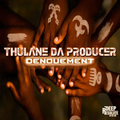 Thulane Da Producer - Denouement (Original mix)