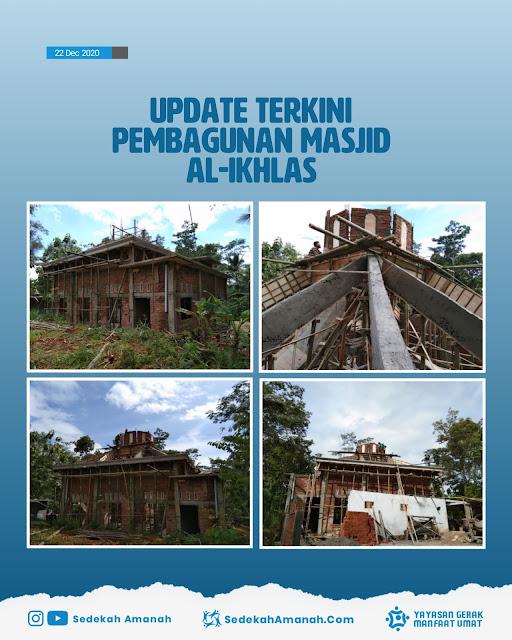 Update Pembangunan Masjid Al-Ikhlas