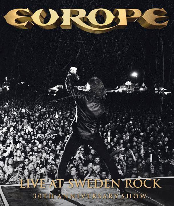 EUROPE live at Sweden Rock, 30th Anniversary Show