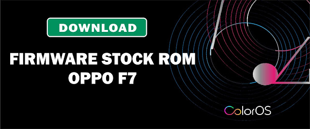 Download Firmware Stock ROM Oppo F7 CPH1819EX_11_A.28