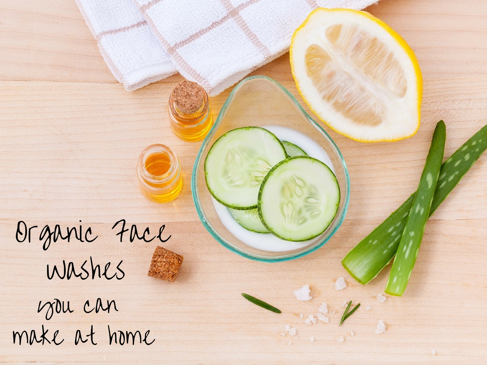 Organic face washes you can make at home for Products you can make at home