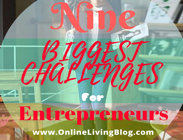 9 Biggest Challenges Entrepreneurs Face When Starting a Business