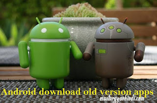 old version apps kaise download kare