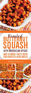 Roasted Butternut Squash with Moroccan Spices (and 10 More Tasty Ideas for Roasted Vegetables) found on KalynsKitchen.com