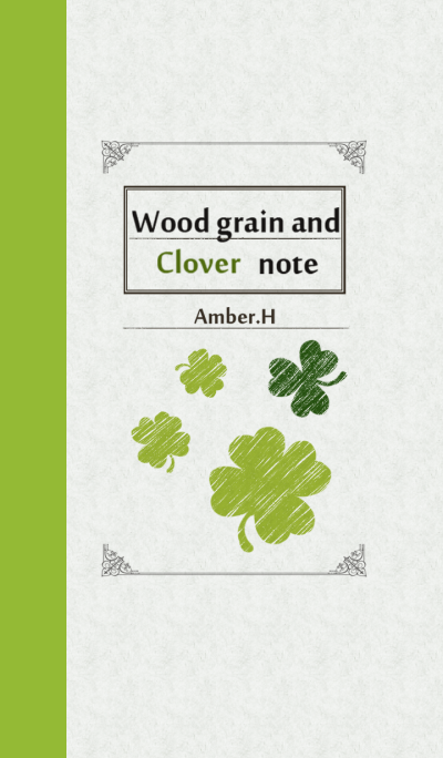 Wood grain and clover note No.6