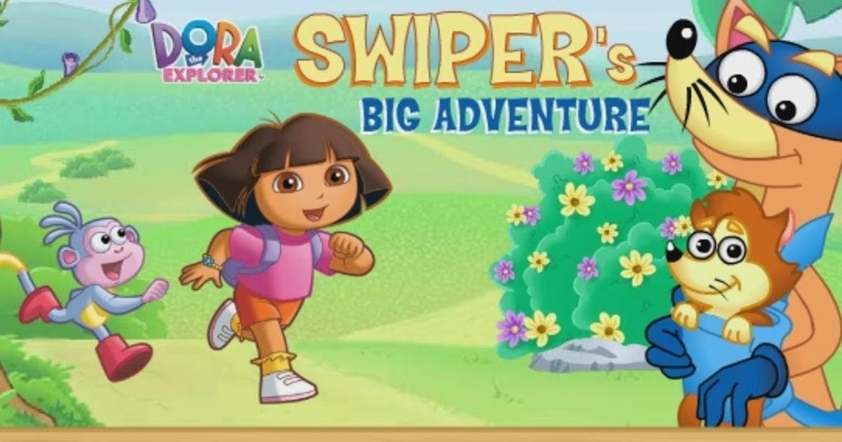 Dora The Explorer Swipers Big Adventure A Free Online