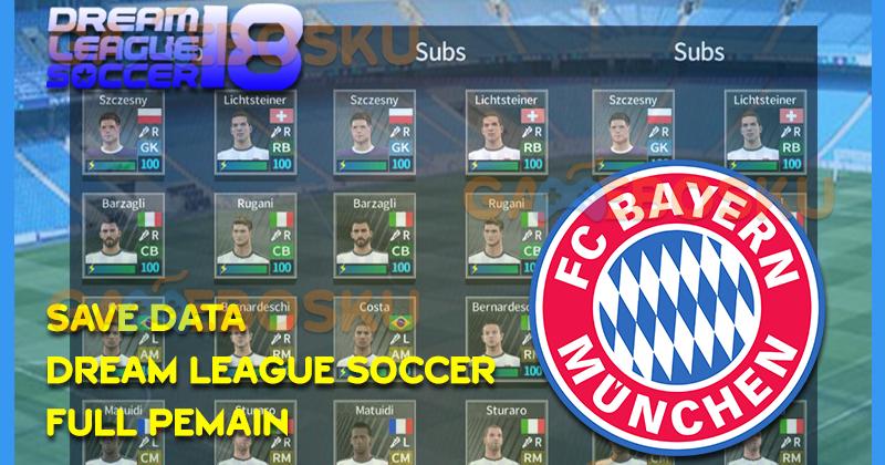 Download Save Data Dream League Soccer Pemain Bayern Munchen - GAMEBOSKU