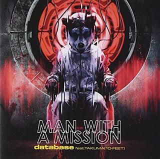 database feat. TAKUMA (10 Feet) - MAN WITH A MISSION [ Download + Lyrics ]