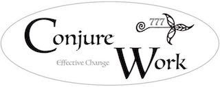 Conjure Work - Effective Change