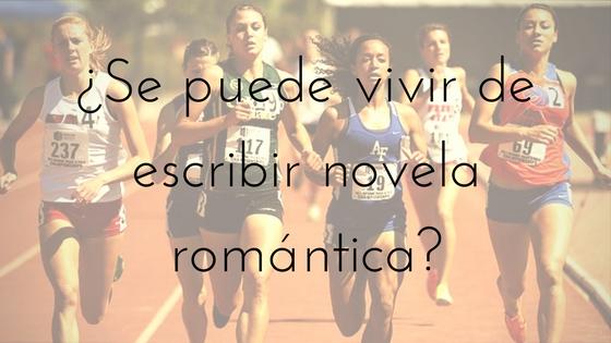vivir de escribir novela romántica