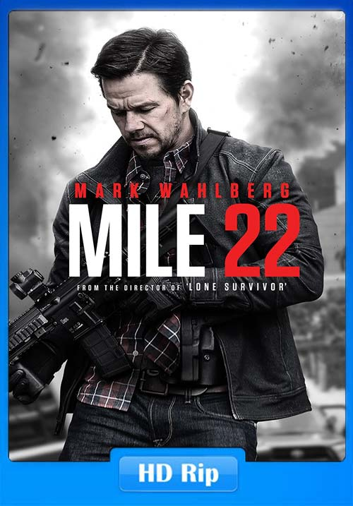 Mile 22 2018 720p HDRip x264 | 480p 300MB | 100MB HEVC
