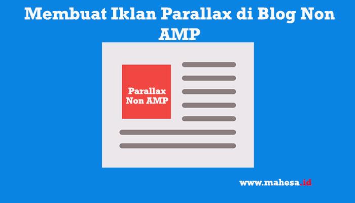 Membuat Unit Iklan Parallax Non AMP