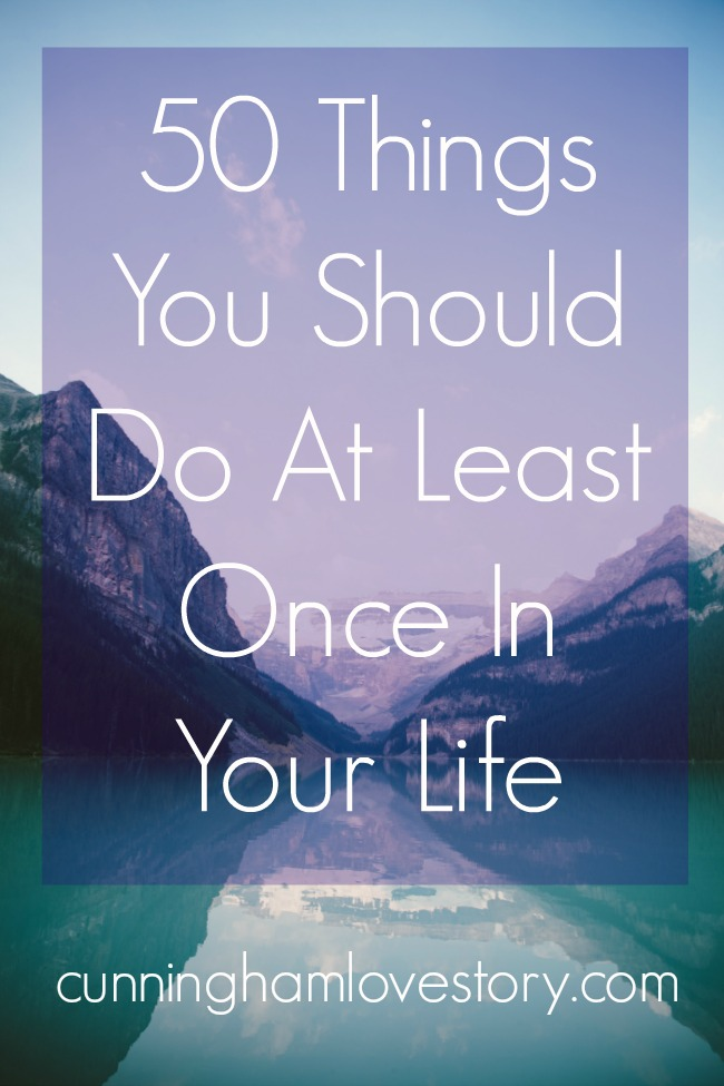 50_Things_You_Should_Do_At_Least_Once_In_Your_Life