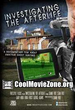 Investigating the Afterlife (2008)