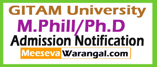 GITAM University M.Phill/Ph.D Admission Notification 2018