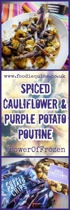 www.foodiequine.co.uk The combination of crispy purple potato chips and spicy cauliflower saturated with thick meaty gravy and topped with stringy mozzarella cheese results in a twist on Canadian Poutine which is comforting, moreish and satisfying.