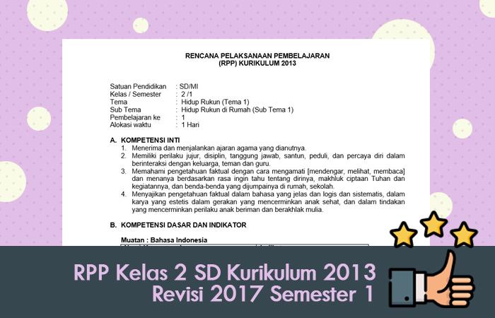 RPP Kelas 2 SD Kurikulum 2013 Revisi 2017 Semester 1 Terlengkap