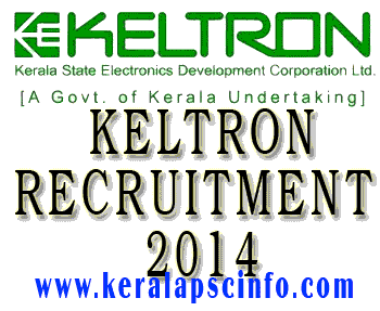 Keltron recruitment details 2014, Keltron invites online application for various post. Engineer (Mechanical) in keltron, Engineer (Electronics) in keltron, Technical Assistant (Mechanical) in keltron, Technical Assistant (Electronics) in keltron
