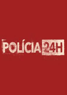 Assistir Polícia 24h Online