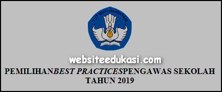 Juknis Pemilihan Best Practices Bagi Pengawas Sekolah 2019