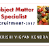 Subject Matter Specialist (Horticulture)-Recruitment 2017