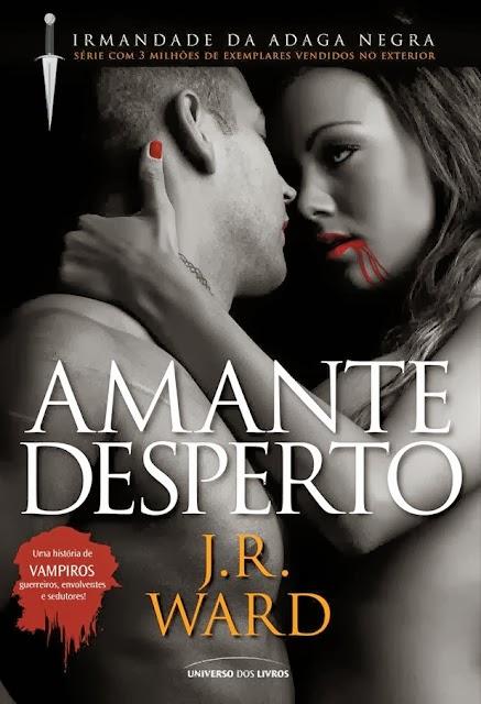 [Resenha] Amante Desperto Livro 03 - J.R Ward