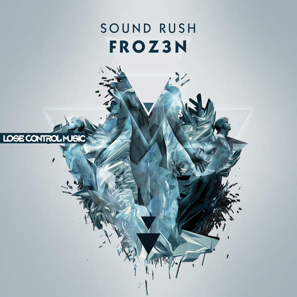Sound Rush - Froz3n - Single Cover