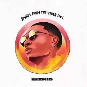 Wizkid album out