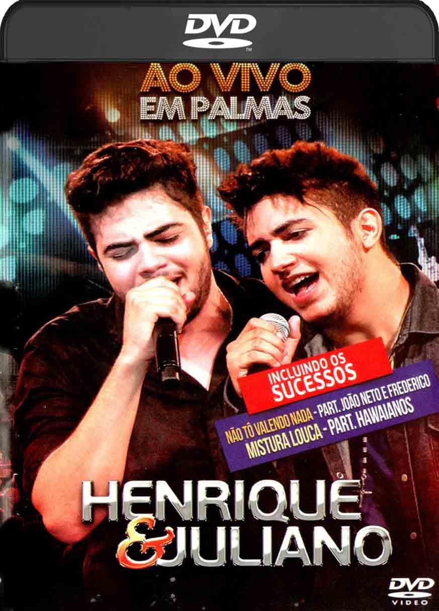 Henrique & Juliano – ao Vivo Em Palmas (2013) DVD-R