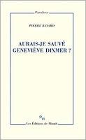 Pierre Bayard Aurais-je sauvé Geneviève Dixmer Minuit