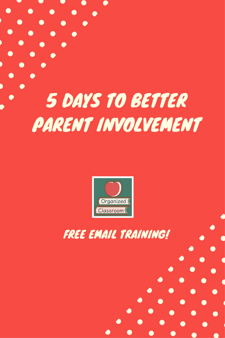 Need some new ideas for getting your students' parents involved as partners in your classroom? Get a free 5-day email course filled with tips and freebies at Organized Classroom!