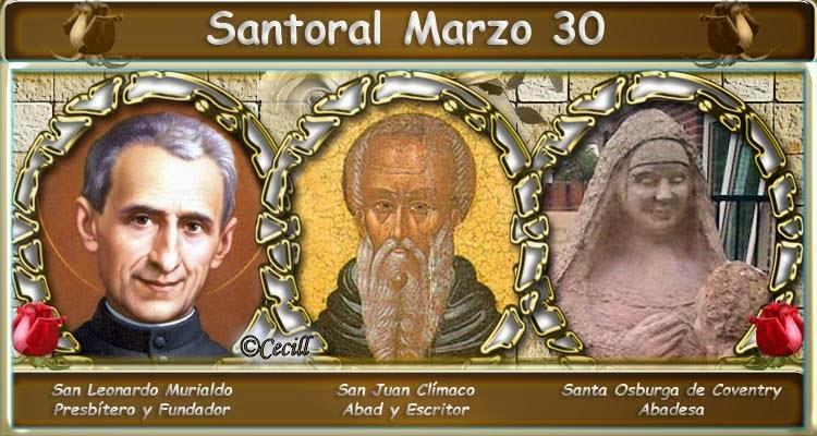 Vidas Santas: Santoral Marzo 30
