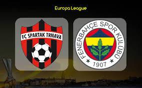 Spartak Trnava - Fenerbahçe Canli Maç İzle 13 Aralik 2018