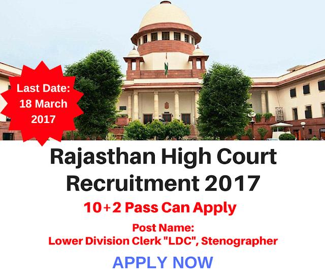 Rajasthan High Court Lower Division Clerk, Stenographer Recruitment 2017