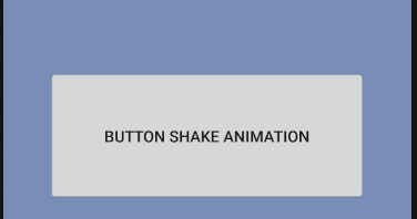 android - Button shake animation