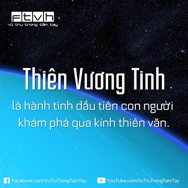 [Ftvh] Thiên Vương Tinh là hành tinh đầu tiên con người khám phá qua kính thiên văn.