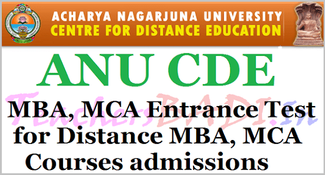 ANU CDE MBA, MCA Entrance Test, Distance MBA, MCA Courses admissions