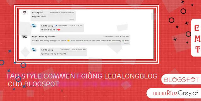 Tạo Style Comment đẹp Giống LEBALONGBLOG Cho Blogspot
