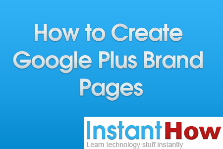 How to Create Google Plus Brand Pages