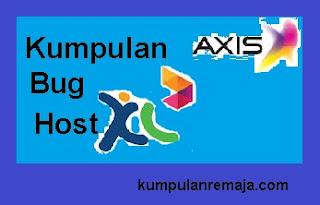 Kumpulan Bug Host Kartu Axis Dan XL Terbaru