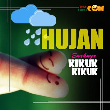 Gambar Lucu DP BBM Hujan Enaknya Kelon Kikuk Kikuk