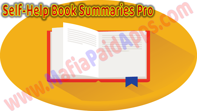 Self-Help Book Summaries Pro v1.3.1 Apk for Android