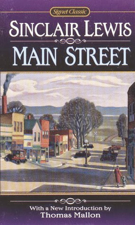 an overview of the main street by sinclair lewis Main street, sinclair lewis essay by aaronpayumo, high school, 11th grade, a+, may 2004 however, bea sorenson arrives in gopher prairie on the same day as carol awestruck by the magnificence of the town, which is larger than any she town has ever seen, bea decides to stay and.