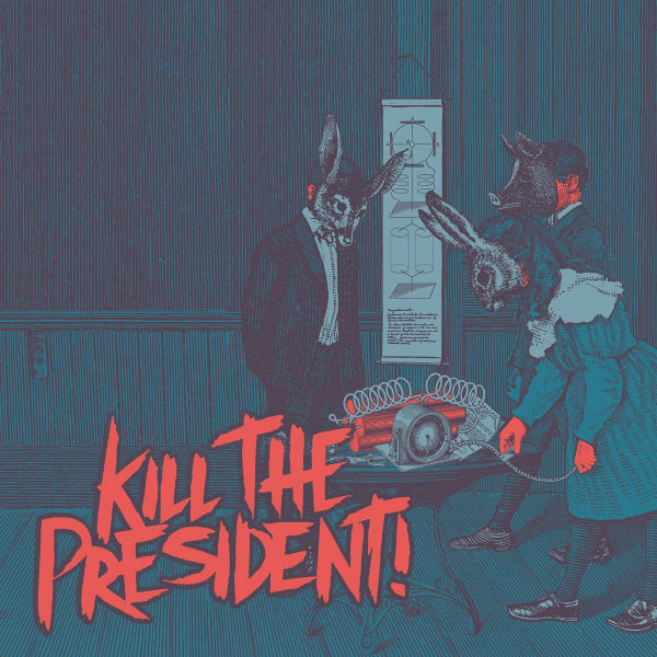 Kill The President release aftermovie for European Tour 2016