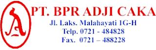 Tantangan Kerja di BPR Adji Caka Bandar Lampung Desember 2017